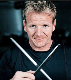 Gordon Ramsey - there is something about this man that makes me melt! maybe it's the fact I could ask him to cook me ANYTHING and he would make it heaven on a plate.... He's just amazing.