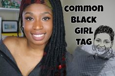 The Common Black Girl Tag - Am I typical or what? What is the common black girl? Let It Be, Tags, Youtube, Black, Black People, Youtubers, Youtube Movies