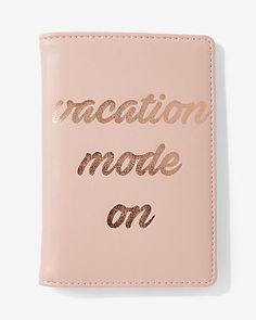 vacation mode on passport holder