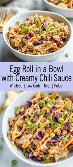 Egg Roll in a Bowl with Creamy Chili Sauce Low Carb, Keto, and Paleo) . - Keto egg roll in a bowl - Egg Roll Recipes, Slaw Recipes, Whole 30 Recipes, Paleo Recipes, Paleo Food, Pork Recipes, Chicken Recipes, Healthy Food, Recipies