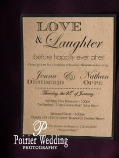 Love and Laughter Before Happily Ever After as wedding invitation wording.