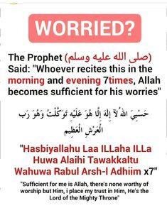 Dua for worry. Prophet Muhammad Quotes, Hadith Quotes, Ali Quotes, Muslim Quotes, Religious Quotes, Islam Hadith, Duaa Islam, Allah Islam, Alhamdulillah
