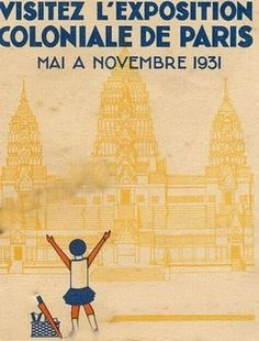 L'Exposition Coloniale Internationale de 1931 à Paris