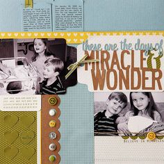 Design by Robyn Werlich Be prepared to capture the wonder and excitement of siblings meeting a new family member for the first time. Zoom in to focus on your subjects, and you'll minimize the need for cropping out distracting items later. Turn on as many lights as possible if you are in a dim lighting situation (such as a hospital room).   SOURCES: Cardstock: Bazzill Basics Paper (white), Stampin' Up! (blue, green). Patterned paper: Jillibean Soup (blue dots), Pebbles, Inc. (yellow hearts)…