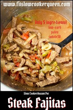 {VIDEO} 5-Ingredient Slow Cooker/Instant Pot Steak Fajitas (Low-Carb, Paleo, Whole30) - Fit Slow Cooker Queen Spicy Recipes, Slow Cooker Recipes, Mexican Food Recipes, Crockpot Recipes, Cooking Recipes, Healthy Recipes, Delicious Recipes, Dessert Recipes, Yummy Food