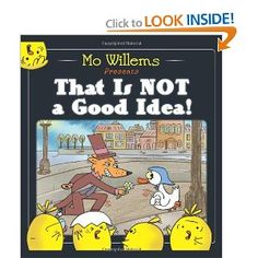 That Is Not a Good Idea!: Mo Willems: 9780062203090: Amazon.com: Books