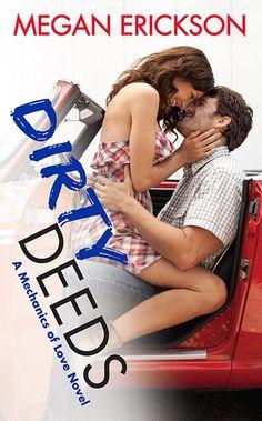 Dirty Deeds - Megan Erickson, NA