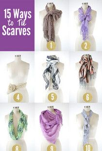 15 Ways To Tie Scarves- So helpful!