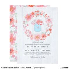 Pink and Blue Rustic Floral Mason Jar Wedding Card Rose quartz and serenity blue rustic mason jar wedding invitations #floralwedding  #floralweddinginvitations  #romanticweddinginvitations
