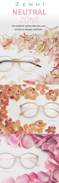 Like a breath of fresh air! Soft, neutral glasses just in time for spring.