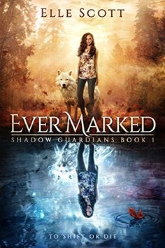 Ever Marked (Shadow Guardians Book by [Scott, Elle] Good Books, Books To Read, My Books, Story Books, Love Book, Book 1, Fantasy Book Covers, Young Adult Fiction, Premade Book Covers