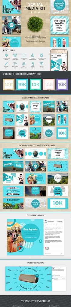 Social Media Kit The kit includes 15 clean and modern designs to give a cohesive branding experience across your social networks, such as Instagram, Facebook and Twitter.