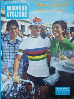 Mei 1962: Rik Van Looy op de frontpagina van de 'Miroir du Cyclisme' in fraai gezelschap...
