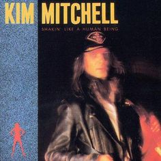 SPRI Kim Mitchell - Shakin' Like A Human Being