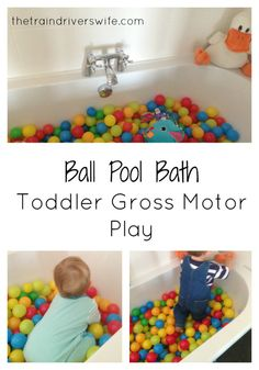 Toddler Gross Motor Activity Ball Pool Bath Simple play idea for active toddlers, great for burning off some extra energy! Simple play, simple set up