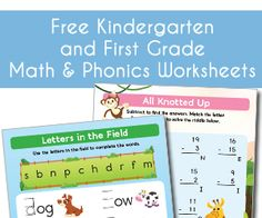 Download kindergarten and 1st grade math and phonics worksheets.