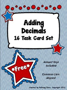 This is a printable set of 16 task cards that focus on adding decimals. Students are asked to add two decimals with tenths and hundredths.