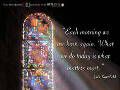 What have you done today that will matter for tomorrow?