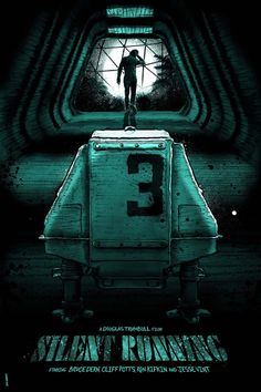 Silent Runningby Daniel Norris Fuck Yeah Movie Posters!