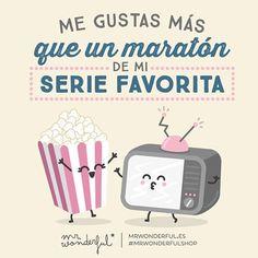 ¡Me gustas más que un maratón de mi serie favorita! Cute Quotes, Best Quotes, Cute Love, My Love, Valentine's Day Printables, Cute Posts, Shops, Funny Phrases, Bee Happy