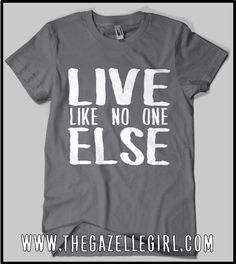 67eb5cc1f Dave Ramsey inspired T-shirt. Life Like No One Else, Perfect for anyone