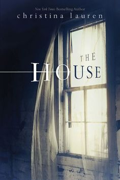 'The House' by Christina Lauren Book Cover Revealed - The YA novel from Simon & Schuster Books for Young Readers goes on sale on Oct. 27.