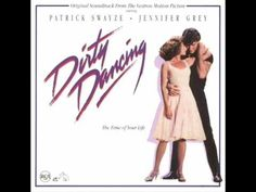 Time Of My Life ( Instrumental) - Soundtrack aus dem Film Dirty Dancing ...