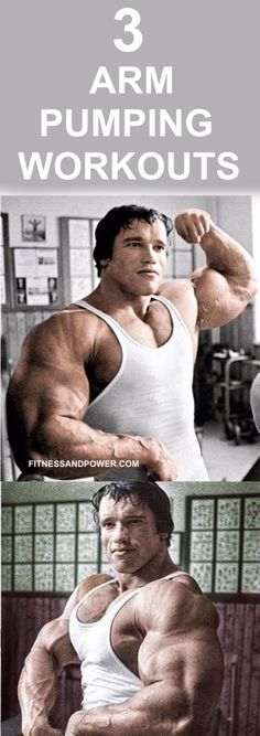 Pump Your Arms With These 3 Arm Pump Workouts - Fitness and Power Gain Muscle Fast, Build Muscle, Arnold Schwarzenegger Bodybuilding, Muscle Building Program, Ab Workout Men, Bodybuilding Training, Pumping, Easy Workouts, Training Programs