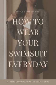 Just because Miss Rona interrupted summer that doesn't mean you can't wear your favorite bathing suits anymore! Learn how you can turn bikinis and monokinis into a part of your everyday OOTD with these easy tips. #swimsuits #swimsuittops #swimsuittrends #bikinis #summeroutfits #onepieceswimsuit #twopieceswimsuit