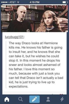 Truthfully, the turn in the story if Draco and Hermione got together would be drastic but actually would make me so incredibly happy. I mean, Ron's ok too but Draco and Hermione. Harry Potter Welt, Harry Potter Love, Harry Potter Universal, Harry Potter Fandom, Harry Potter Memes, Harry Potter Videos, Harry Potter Stories, Harry Potter Ships, Potter Facts