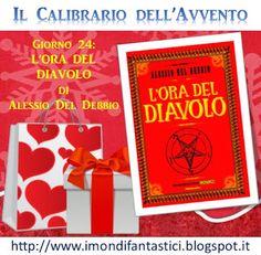 i mondi fantastici: Il Calibrario dell'Avvento - Giorno 24: L'ora del diavolo, di Alessio Del Debbio