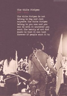 Forever and always, The White Stripes