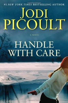 Handle with Care by Jodi Picoult book cover #books