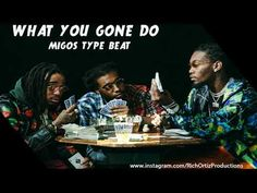 Migos - What You Gone Do [Type Beat] NEW @RichOrtizProductions