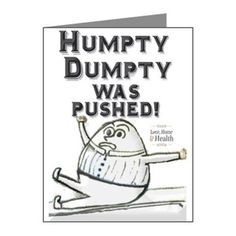 Humpty Dumpty Was Pushed! Note Cards