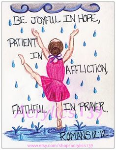 """Be joyful in hope, patient in affliction, faithful in prayer."" Romans 12:12 (Scripture doodle of encouragement)"