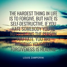 Louis Zamperini on the difficulty of forgiveness.