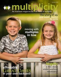 Summer 2012 Multiplicity issue is out! THE magazine for parents of multiples. Check out Party ideas on page 50