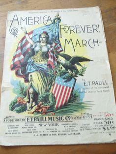 Happy Birthday America!    Antique America Forever March Sheet Music  by UrbanRenewalDesigns, $12.00