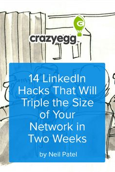 14 LinkedIn Hacks That Will Triple the Size of Your Network in Two Weeks
