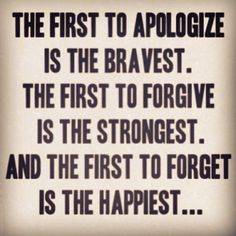 grudges quotes and sayings | We have all hurt someone. APOLOGIZE. Even if it happened 20 years ago ...