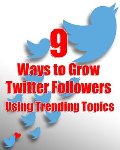 9 Ways to Grow Twitter Followers Using Trending Topics Trending Hashtags, Trending Topics, Social Media Marketing, Digital Marketing, Seo Articles, Twitter Followers, Seo Services, Search Engine Optimization, How To Get
