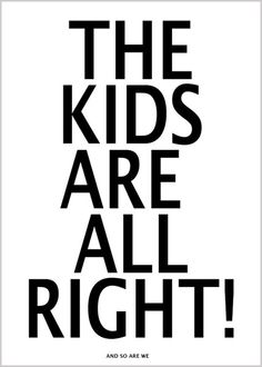 The kids are all right poster! LOVE