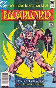 (Volume) - Comic VineWarlord (Volume) - Comic Vine X-Patrol - X-Patrol Comic Book Cover Comic Book Styles And Layouts Dc Comic Books, Comic Book Covers, Mr Sinister, Nostalgia, The Warlord, The Lost World, Sword And Sorcery, Dc Movies, Dc Comics Art
