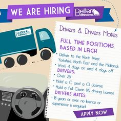We're seeking Drivers and Drivers Mates to help us continue to offer a top quality delivery service across North and Central England. Email your CV and details to jobs@betterbathrooms.com to apply.
