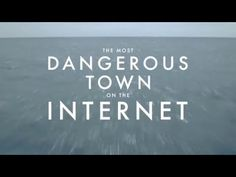 The Most Dangerous Town on the Internet - Where Cybercrime Goes to Hide - YouTube