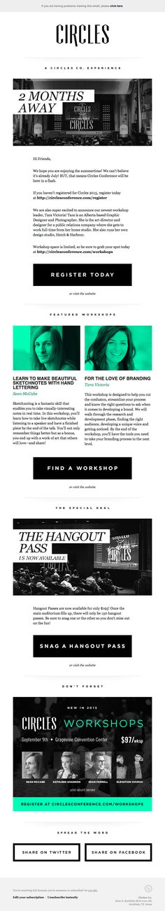 Circles.co sent this email with the subject line: GET REGISTERED! New Circles workshops + passes available! - I love the elegance of these Circles email updates. simple beauitful design that makes me feel the brand come through. The black CTA's might not be as clear as I'd like but it's probably just an opinion. Data will tell the story. Read about this email and find more events emails at ReallyGoodEmails.com #productupdate #publication #events