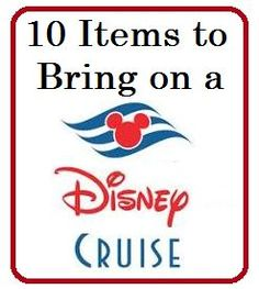 List of 10 Items to Bring on a Disney Cruise - Disney Insider Tips disney cruise, crusing with disney #disney #cruise #cruising