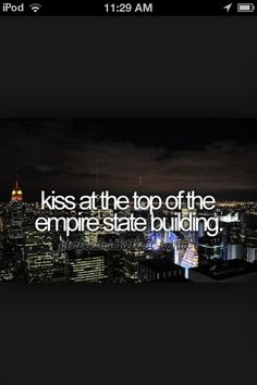 #106 kiss at the top of the empire state building