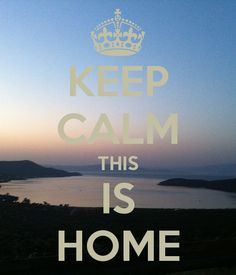 KEEP CALM THIS IS HOME